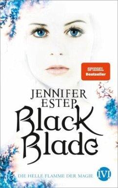 Die helle Flamme der Magie / Black Blade Bd.3 - Estep, Jennifer