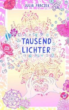 Tausend Lichter - Fraczek, Julia