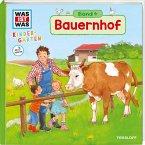 Bauernhof / Was ist was Kindergarten Bd.4
