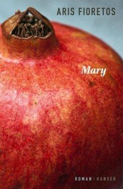 Mary - Fioretos, Aris