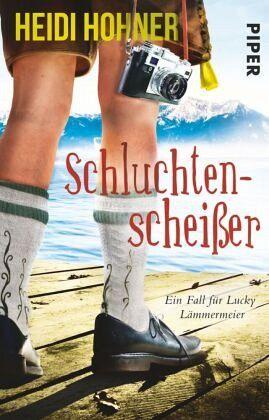 Schluchtenscheißer - Hohner, Heidi