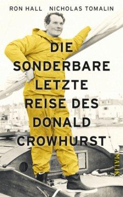 Die sonderbare letzte Reise des Donald Crowhurst - Hall, Ron; Tomalin, Nicholas
