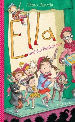 Ella und das Festkonzert / Ella Bd.13 - Parvela, Timo