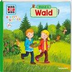 Wald / Was ist was Kindergarten Bd.2