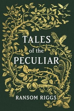 Tales of the Peculiar - Riggs, Ransom