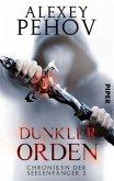 Dunkler Orden / Chroniken der Seelenfänger Bd.2