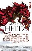 Die Mächte des Feuers / Drachen Trilogie Bd.1
