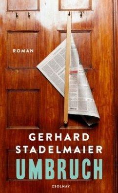 Umbruch - Stadelmaier, Gerhard