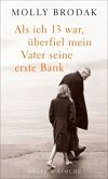 Als ich 13 war, überfiel mein Vater seine erste Bank