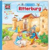 Ritterburg / Was ist was Kindergarten Bd.3