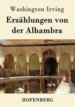 Erzählungen von der Alhambra - Irving, Washington