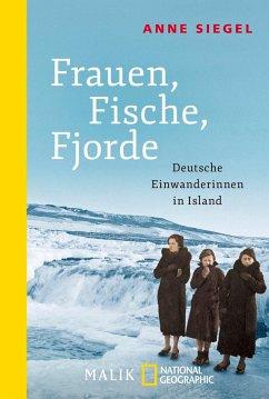 Frauen, Fische, Fjorde - Siegel, Anne