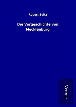 Die Vorgeschichte von Mecklenburg