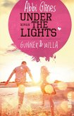 Under the Lights - Gunner und Willa / Field party Bd.2
