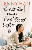 To all the boys I've loved before / Liebesbrief-Trilogie Bd.1
