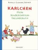 Karlchen - Mein Kindergarten-Freundebuch