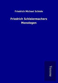 Friedrich Schleiermachers Monologen