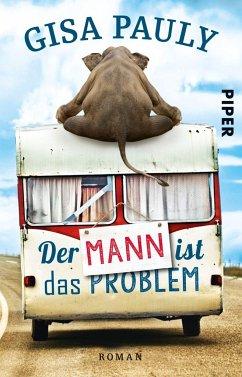 Der Mann ist das Problem - Pauly, Gisa