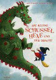 Die kleine Schusselhexe und der Drache / Die kleine Schusselhexe Bd.4