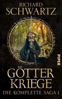 Götterkriege / Götterkriege - Die komplette Saga Bd.1 - Schwartz, Richard