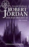 Mitternachtstürme / Das Rad der Zeit. Das Original Bd.13