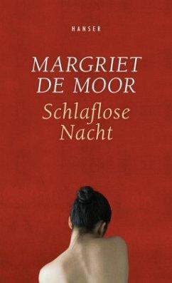 Schlaflose Nacht - Moor, Margriet de