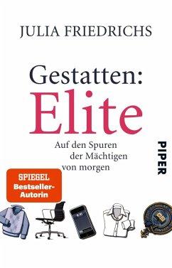 Gestatten: Elite - Friedrichs, Julia