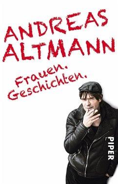 Frauen.Geschichten. - Altmann, Andreas