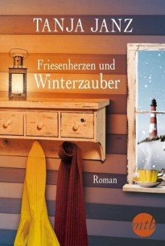 Friesenherzen und Winterzauber - Janz, Tanja