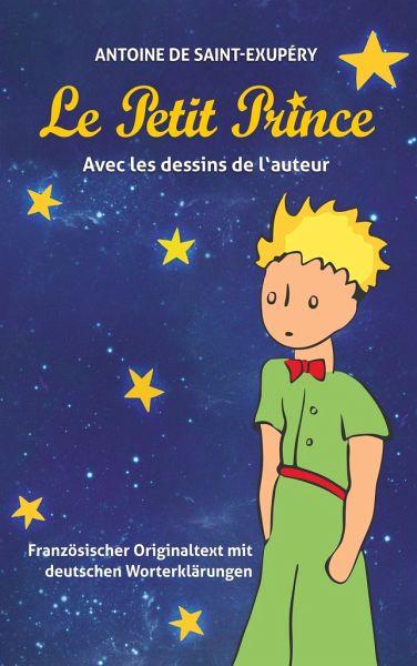 Le Petit Prince Antoine De Saint Exupéry Von Antoine De Saint