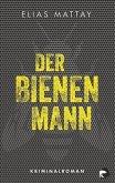 Der Bienenmann / Kommissar Baer Bd.1