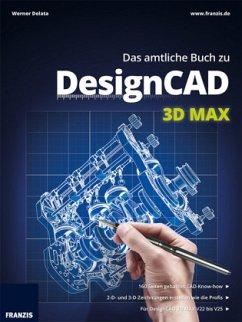 Das amtliche Buch zu DesignCAD 3D MAX