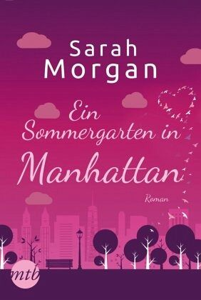 Ein Sommergarten in Manhattan / From Manhattan with Love Bd.2 - Morgan, Sarah