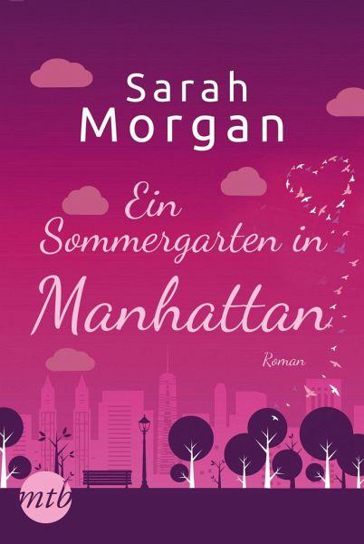 Ein Sommergarten in Manhattan / From Manhattan with Love Bd.2 - Morgan, Sarah