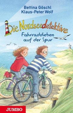 Fahrraddieben auf der Spur / Die Nordseedetektive Bd.4 - Wolf, Klaus-Peter; Göschl, Bettina