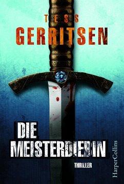Die Meisterdiebin - Gerritsen, Tess