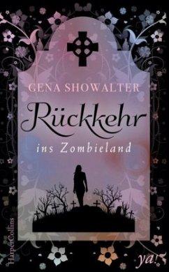 Rückkehr ins Zombieland / Alice Bd.2 - Showalter, Gena