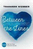 Weil du mich hältst / Between the Lines Bd.3