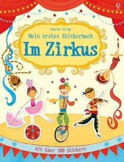 Mein erstes Stickerbuch: Im Zirkus - Greenwell, Jessica