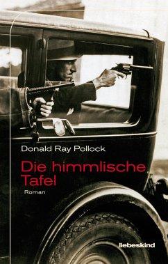 Die himmlische Tafel - Pollock, Donald Ray