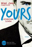 Atemlose Liebe / Yours Bd.1