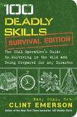 100 Deadly Skills: Survival Edition (eBook, ePUB)