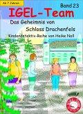 IGEL-Team 23, Das Geheimnis von Schloss Drachenfels (eBook, ePUB)