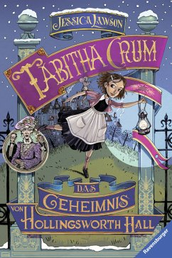 Tabitha Crum. Das Geheimnis von Hollingsworth Hall (eBook, ePUB) - Lawson, Jessica