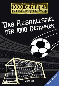 Das Fußballspiel der 1000 Gefahren / 1000 Gefahren Bd.10 (eBook, ePUB) - Lenk, Fabian