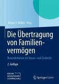 Die Übertragung von Familienvermögen (eBook, PDF)