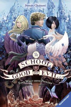 Eine Welt ohne Prinzen / The School for Good and Evil Bd.2 (eBook, ePUB) - Chainani, Soman