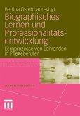 Biographisches Lernen und Professionalitätsentwicklung (eBook, PDF)