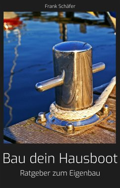 Bau dein Hausboot (eBook, ePUB)