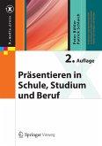 Präsentieren in Schule, Studium und Beruf (eBook, PDF)